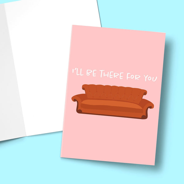I'll Be There For You Valentine's Greeting Card Stationery Prodigi