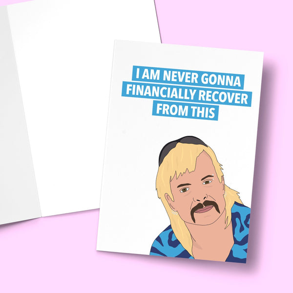 "I'm Never Financially Recover Birthday Card Stationery Prodigi 5""x7"" 1 Card"