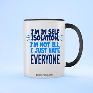 I'm Not Ill Two Toned Large 11 oz Mug Mug BanterKing Black 1 MUG