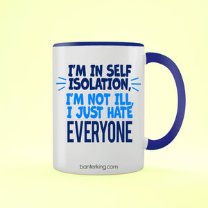 I'm Not Ill Two Toned Large 11 oz Mug Mug BanterKing Blue 1 MUG