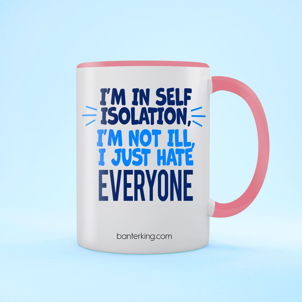 I'm Not Ill Two Toned Large 11 oz Mug Mug BanterKing Pink 1 MUG