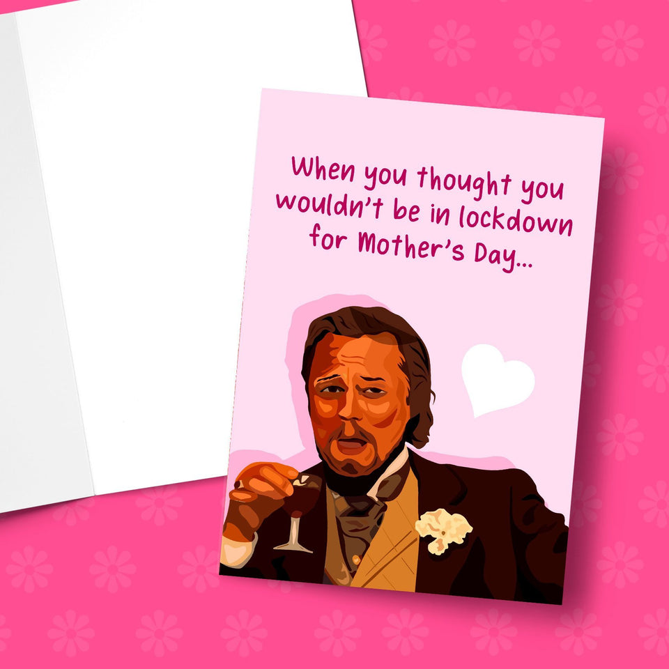 In Lockdown For Mother's Day Leo Greeting Card Stationery Prodigi