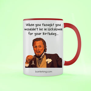 In Lockdown For Your Birthday, Leo Two Toned Large 11oz Mug Mug Inkthreadable Red