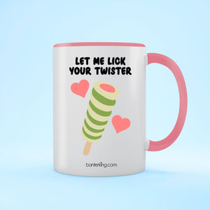 Lick Your Twister, Valentine's Two Toned 11oz Mug Mug Inkthreadable Pink