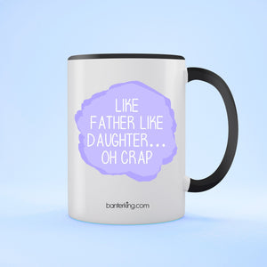 Like Father Two Toned 11oz Father's Day Mug Mug BanterKing Black 1 MUG