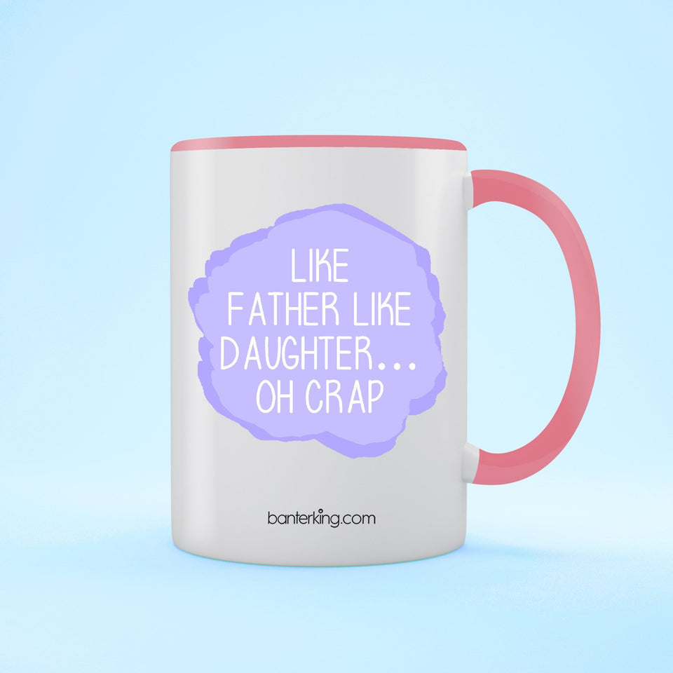 Like Father Two Toned 11oz Father's Day Mug Mug BanterKing Pink 1 MUG