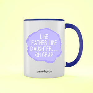 Like Father Two Toned 11oz Father's Day Mug Mug BanterKing Blue 1 MUG