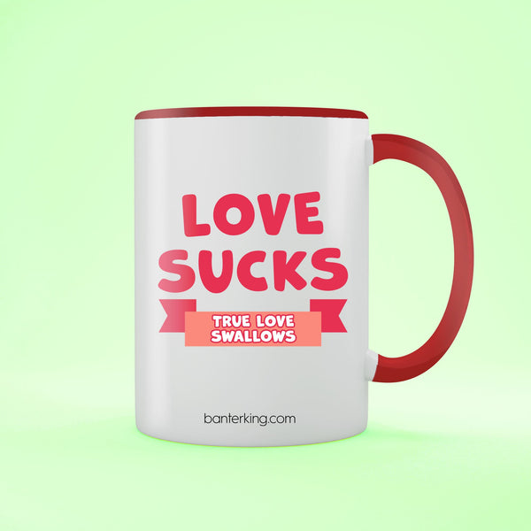 LOVE SUCKS TWO TONED LARGE 11 OZ BANTER MUG Mug BanterKing Black 1 MUG