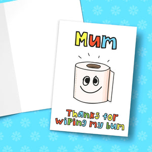 Mum Thanks For Wiping My Bum Mother's Day Greeting Card Stationery Prodigi