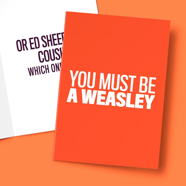 YOU MUST BE A WEASLEY CARD BanterKing