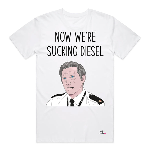 No We're Sucking Diesel Line of Duty T-shirt T'shirt Banter King Small Grey