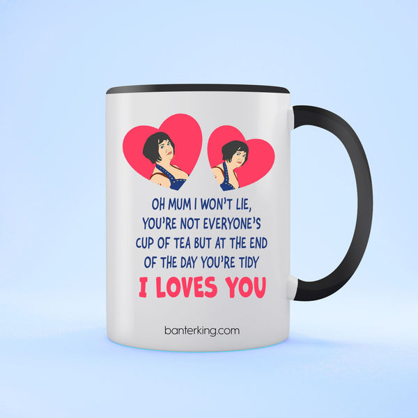 Oh Mum I Won't Lie Two Toned large 11 oz Banter Mug Mug BanterKing Black 1 MUG