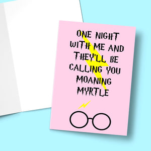 One Night With Me And They'll Be Calling You Moaning Myrtle Valentine's Greeting Card Stationery Prodigi