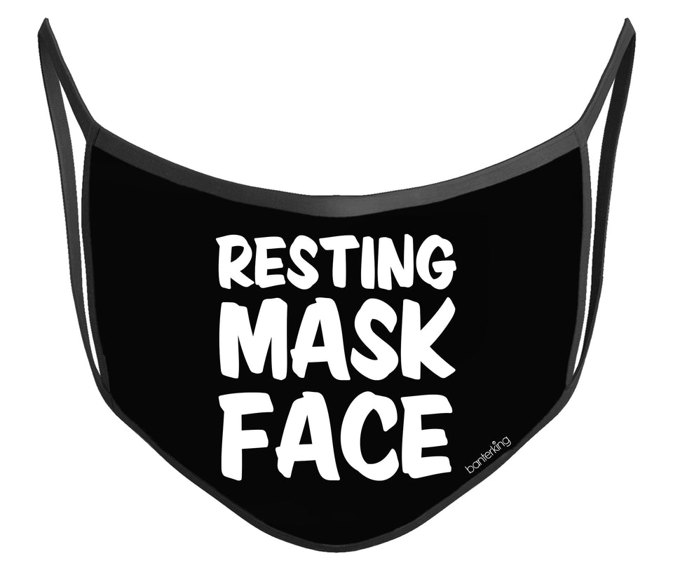 Resting Face Mask (High Quality And Washable!) Face Mask BanterKing
