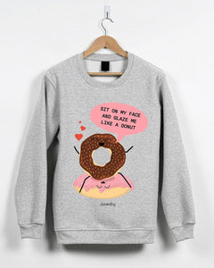 Sit On My Face And Glaze Me Valentine's Jumper Jumper Inkthreadable Small Grey