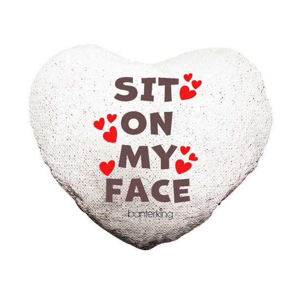 SIT ON MY FACE REVERSIBLE HEART SEQUIN CUSHION Cushions BanterKing