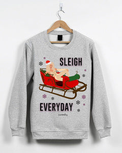Sleigh Everyday, Christmas Jumper (Unisex) (Ru Paul) Jumper BanterKing Small Grey