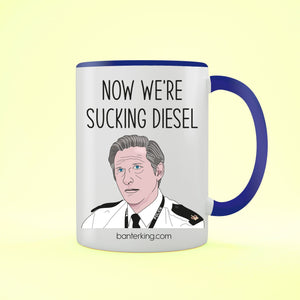 Sucking Diesel Line of Duty Two Toned Mug Mug Banter King Blue