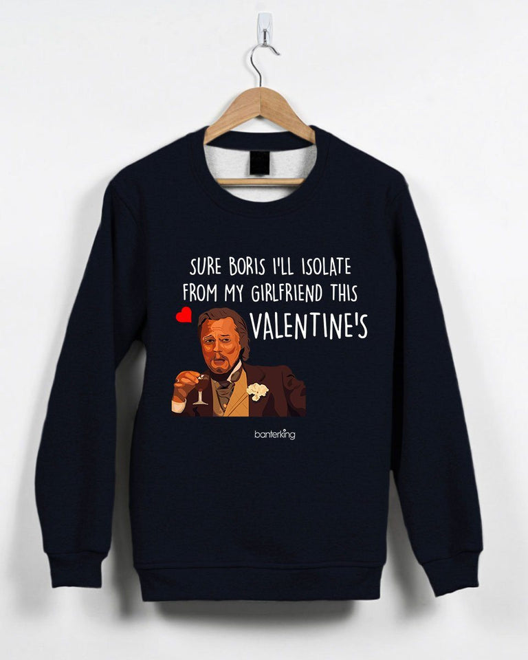 Sure Boris Isolate From Girlfriend Valentine's Jumper Jumper Inkthreadable Small Black