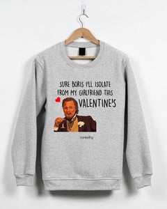 Sure Boris Isolate From Girlfriend Valentine's Jumper Jumper Inkthreadable Small Grey