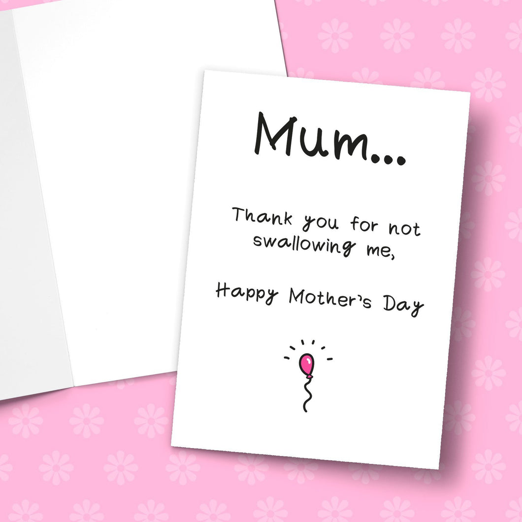 Thank You For Not Swallowing Me Mother's Day Greeting Card Stationery Prodigi