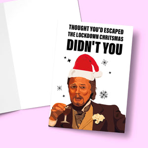 Thought you'd escaped the lockdown Christmas didn't you Greeting Card Stationery Prodigi