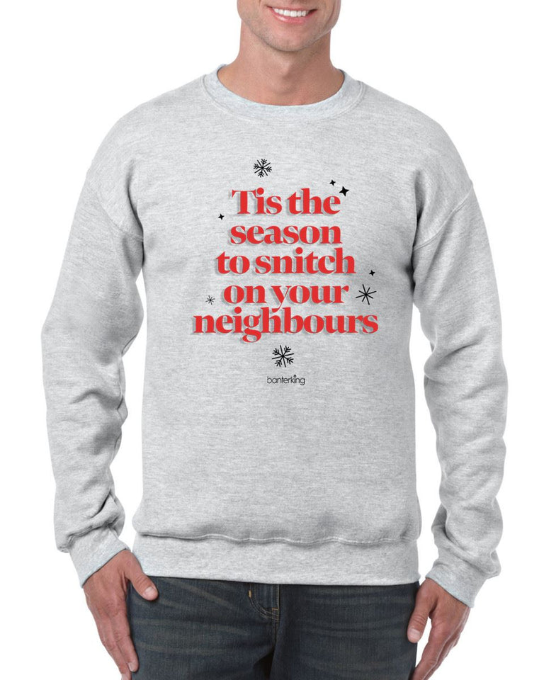 Tis The Season To Snitch, Christmas Jumper (Unisex) Jumper BanterKing Small Grey