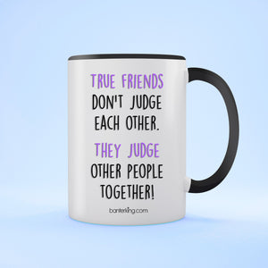 True Friends Two Toned 11oz Farther's Day Mug Mug BanterKing Black 1 MUG