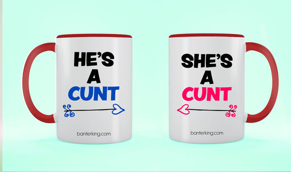 X2, TWO TONED LARGE 11 OZ HE'S/SHE'S A CUNT MUG SET Mug BanterKing Black 1 MUG SET