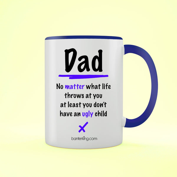 Ugly Child Two Toned 11oz Farther's Day Mug Mug BanterKing Black 1 MUG
