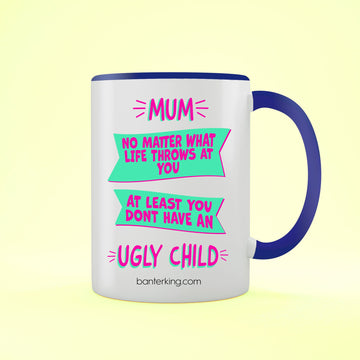 Ugly Child Two Toned Large 11 oz Mother's Day Mug Mug BanterKing Blue 1 MUG