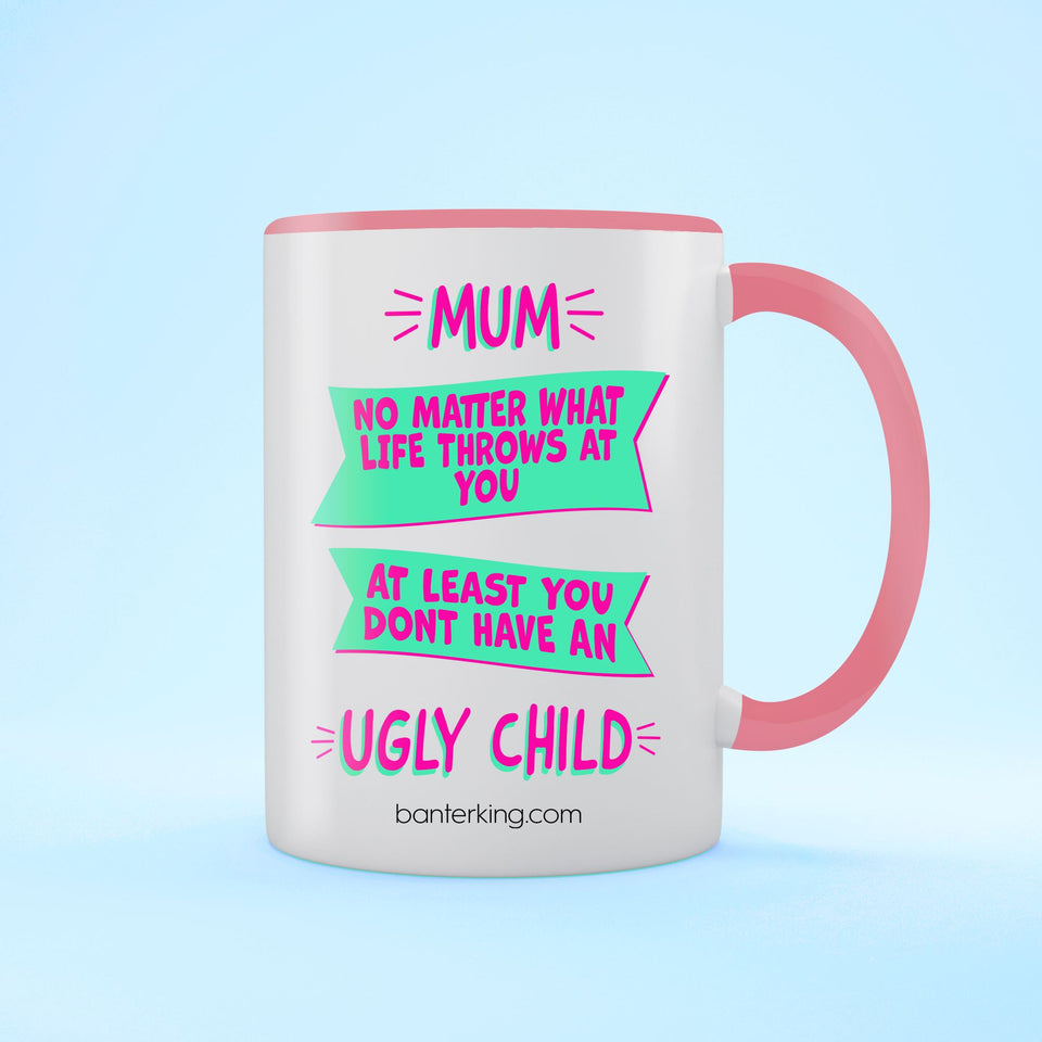 Ugly Child Two Toned Large 11 oz Mother's Day Mug Mug BanterKing Pink 1 MUG