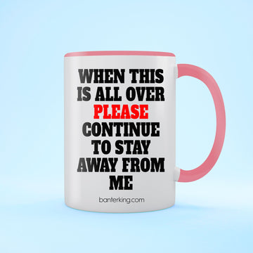 When This Is Over Two Toned Large 11 oz Mug Mug BanterKing Pink 1 MUG