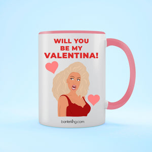 Will You Be My Valentina, Valentine's Two Toned Large 11oz Mug Mug BanterKing Pink