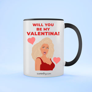 Will You Be My Valentina, Valentine's Two Toned Large 11oz Mug Mug BanterKing Black