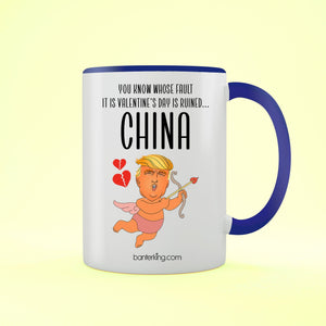 You Know Whose Fault... Valentine's Day Is Ruined Two Toned Large 11oz Mug Mug Inkthreadable Blue