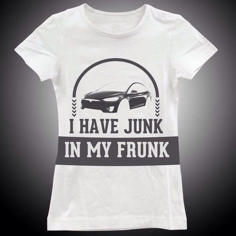Junk in my Frunk Women's T-Shirt