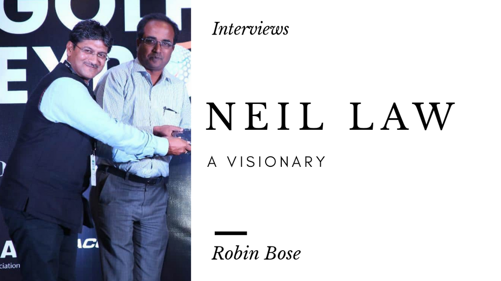 Neil Law- A visionary