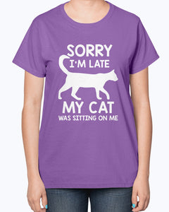 Sorry I'm late my cat sitting on me Funny T-shirt & Hoodie - Wonder Cute Official