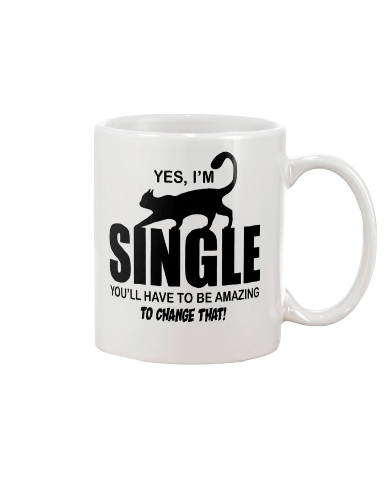 Yes, I'm Single White Ceramic Mug Cup
