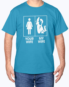 Your Wife Vs My Wife T-shirt - Wonder Cute Official