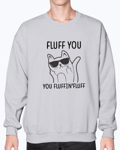 Fluff You  Funny Cute Cat T-shirt - Wonder Cute Official