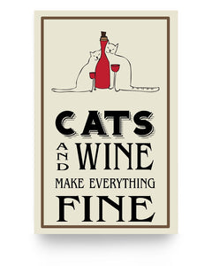 Cats and wine make everything fine poster - Wonder Cute Official