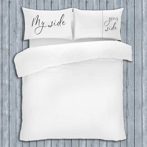 NOVELTY SLOGAN PILLOW CASES MY SIDE