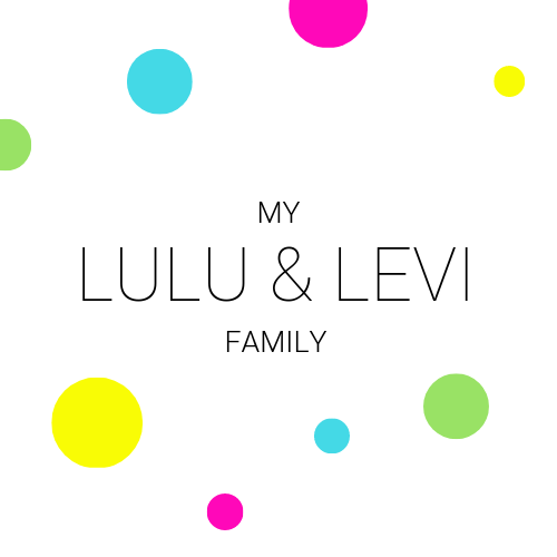 My Lulu & Levi Family: Join our community