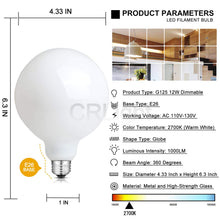 Load image into Gallery viewer, CRLight 12W 2700K Dimmable LED Retro Bulb Warm White 1000LM, 100W Incandescent Equivalent E26 Base G125 Globe Filament Bulbs