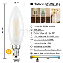 Load image into Gallery viewer, CRLight 2W 250LM Dimmable LED Filament Retro Candelabra Bulbs 3000K Soft White, E12 Base, 25W Incandescent Equivalent, Frosted Glass Bullet Top, 6 Pack
