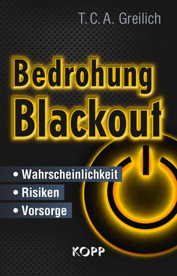 Bedrohung Blackout - T. C. A. Greilich