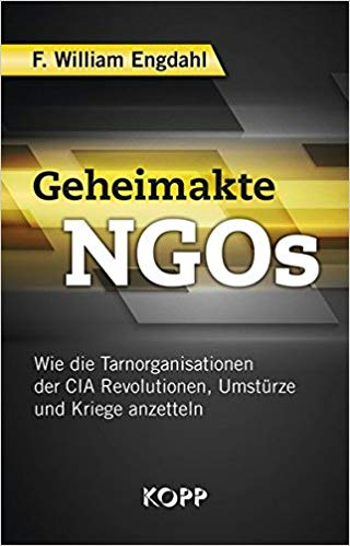 Geheimakte NGOs - F. William Engdahl