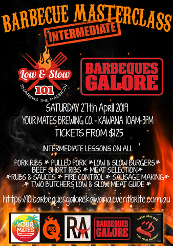 Low & Slow 101 & Barbeques Galore Kawana Waters Intermediate Masterclass